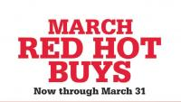 View: MARCH RED HOT BUYS
